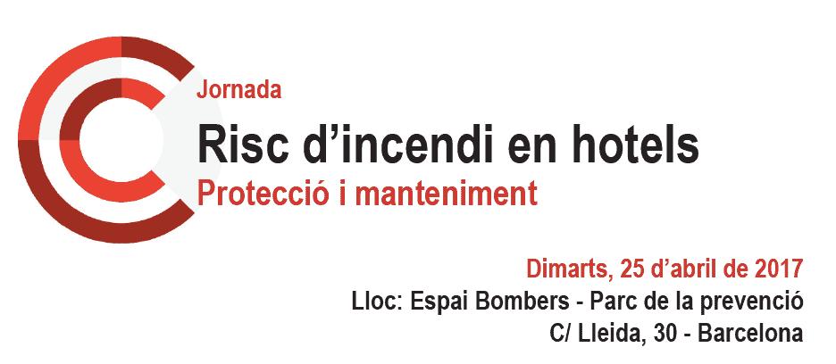Jornada RISC D'INCENDI EN HOTELS. Protecció i manteniment