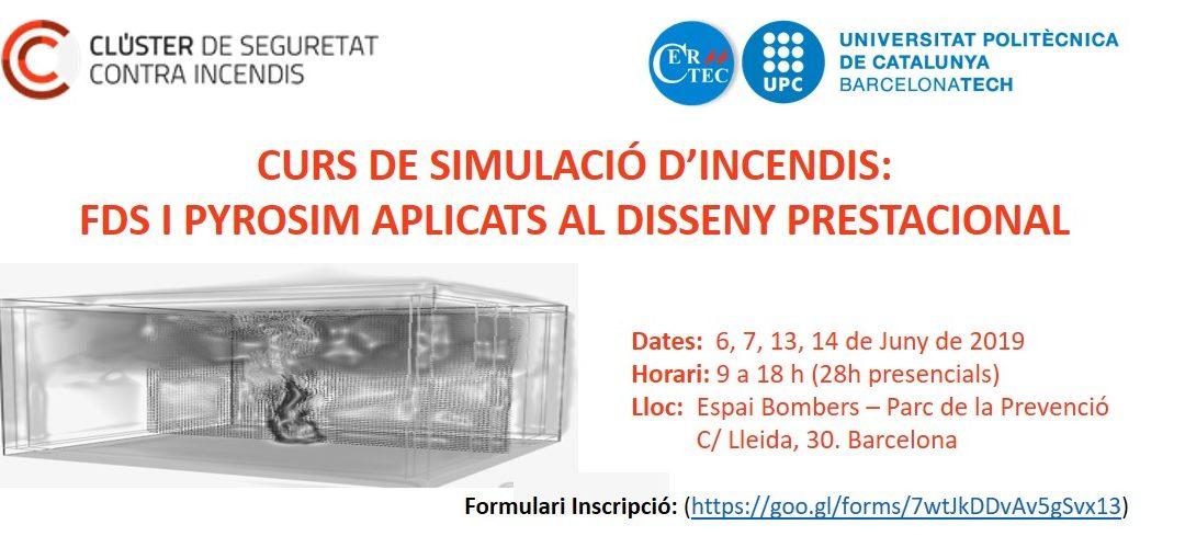 CURS DE SIMULACIÓ D'INCENDIS: FDS I PYROSIM APLICATS AL DISSENY PRESTACIONAL. 3a edició