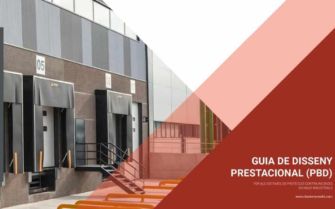 La DGPEIS reconeix la Guia de disseny prestacional PBD per a naus industrials com a guia tècnica sobre prevenció i seguretat en matèria d'incendis.