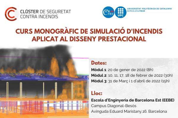 CURS MONOGRÀFIC DE SIMULACIÓ D'INCENDIS APLICAT AL DISSENY PRESTACIONAL